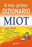 Giunti Il Mio Primo Dizionario MIOT